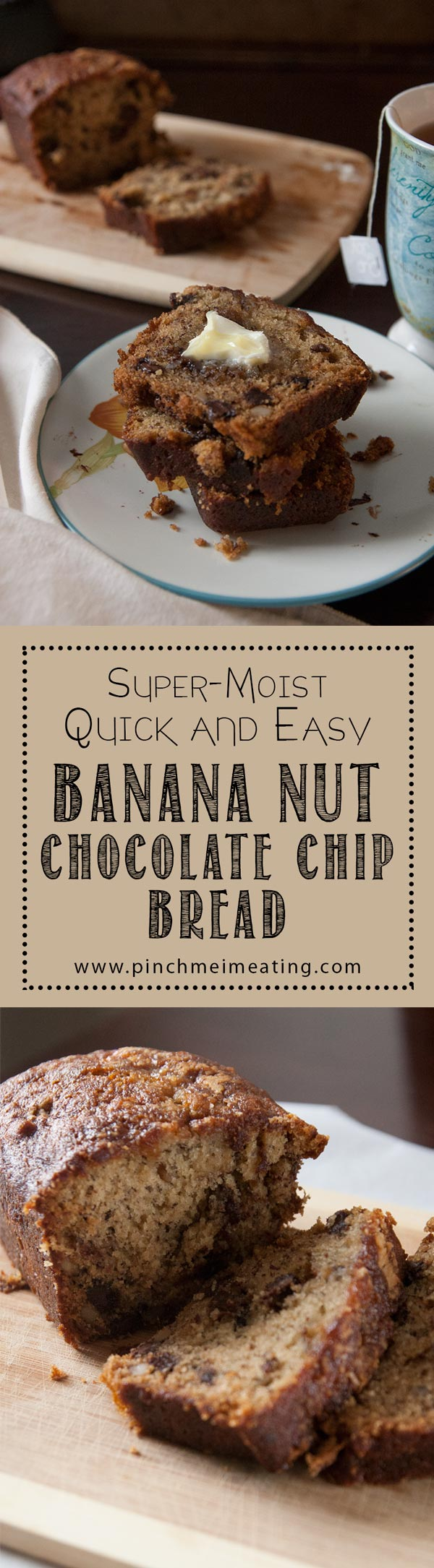 Super-Moist Quick and Easy Banana Nut Chocolate Chip Bread | The moistest, meltiest, most delicious chocolate chip banana nut bread you'll ever taste. In the oven in only 20 minutes, and it's great for breakfast AND dessert! | www.pinchmeimeating.com