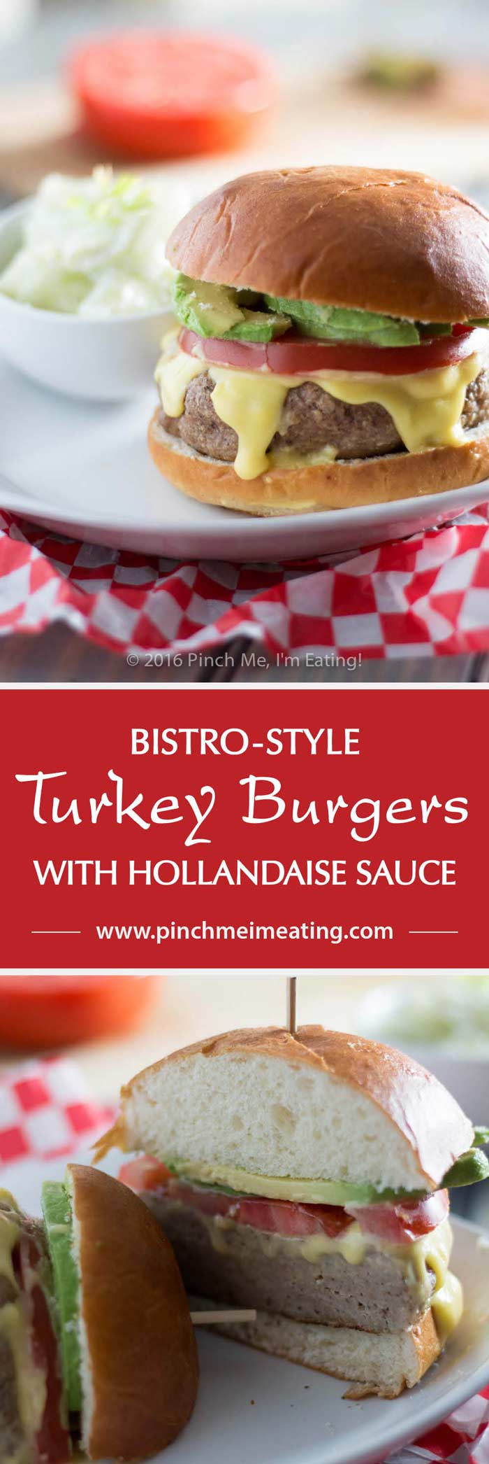 This juicy, aromatic turkey burger topped with tomato, avocado, and Hollandaise sauce will make you feel like you're relaxing at an outdoor cafe! | www.pinchmeimeating.com