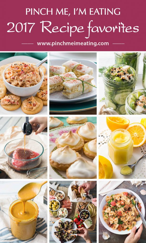 Pinch Me, I'm Eating! 2017 best recipes. Most popular recipes of the year on the blog!