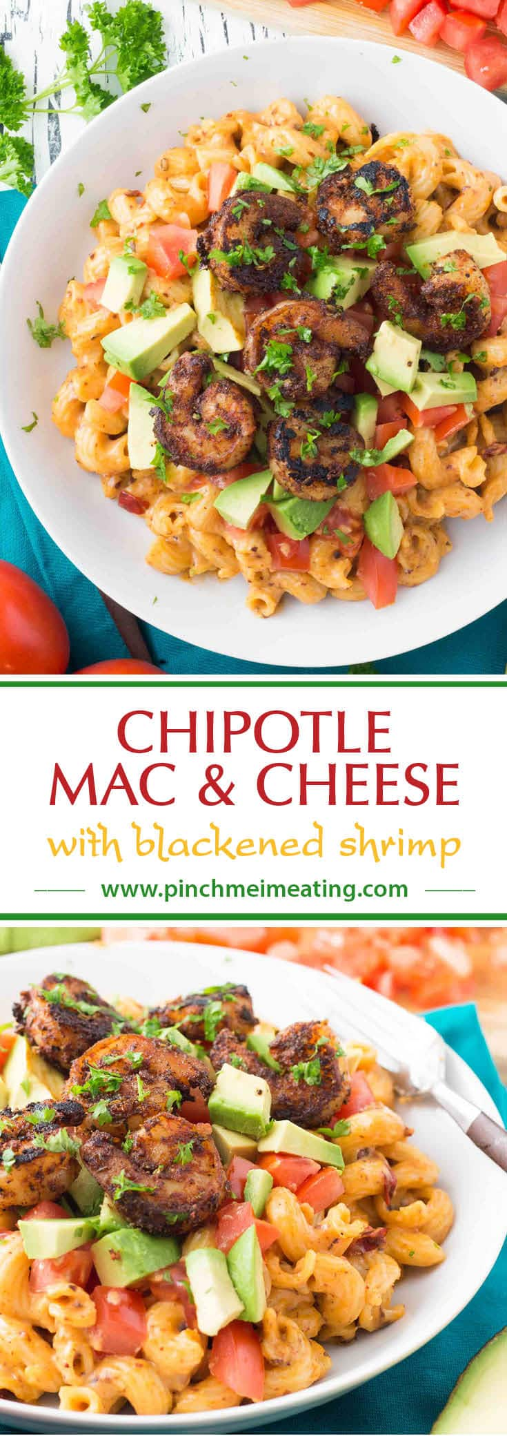 Chipotle mac and cheese is topped with blackened shrimp, fresh tomato and avocado for a colorful contrast of flavors and textures. This dish presents beautifully for company and is simple enough for a weeknight dinner! #easymeals #spicy #weeknightdinner #pasta