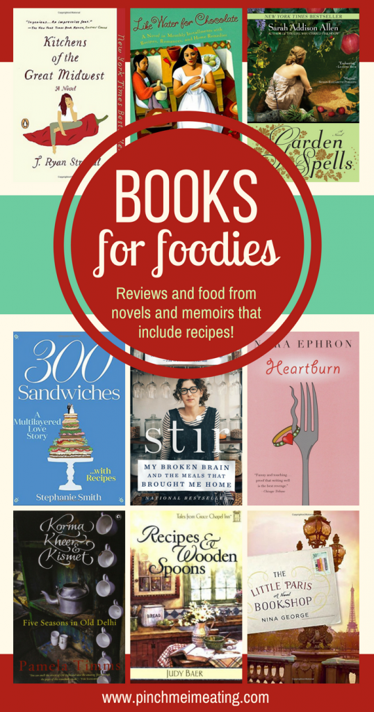 Best books for foodies - novels and memoirs with recipes included in the story!