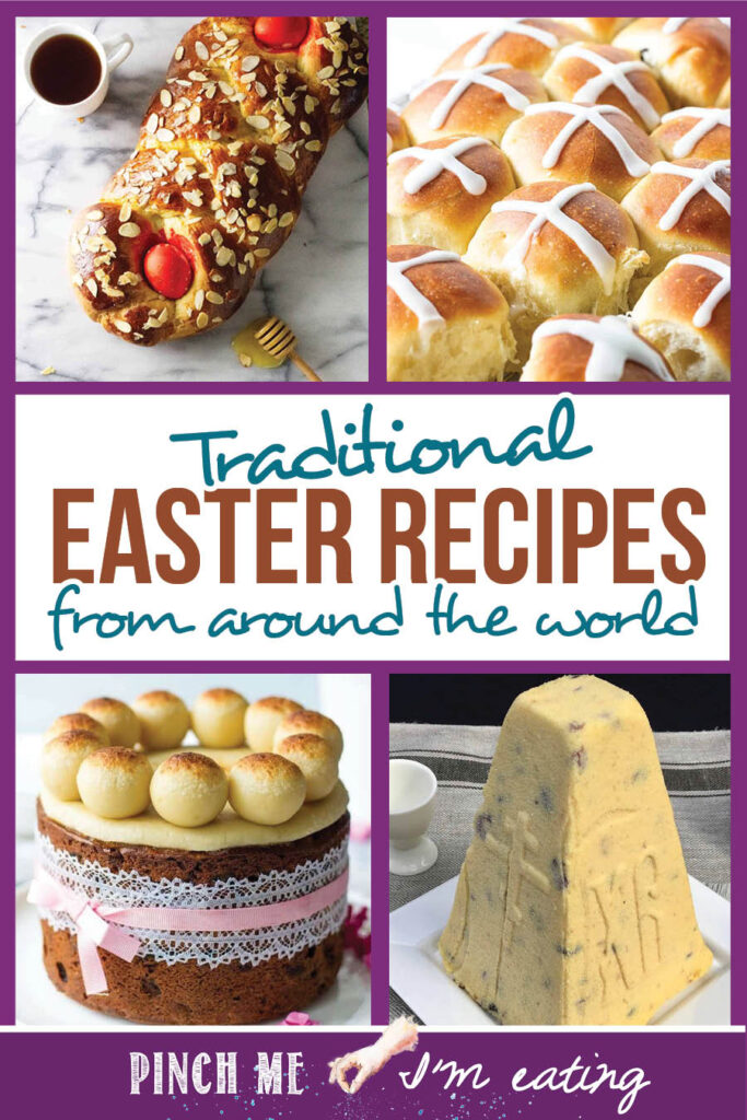 Collage of traditional Easter recipes from around the world, including  Greek tsoureki, hot cross buns, British Simnel cake, and Russian Paskha cheesecake.